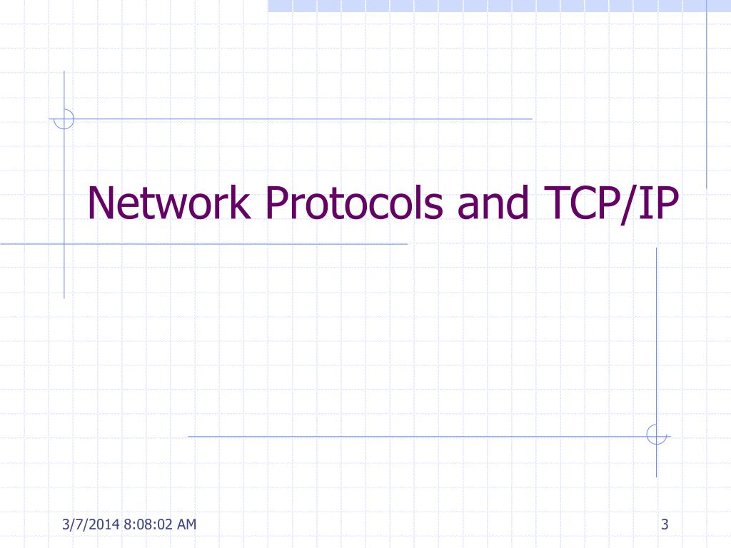 Network Protocols and TCP/IP