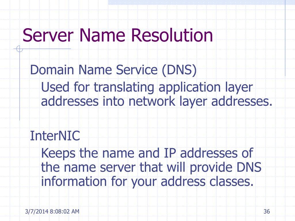Server Name Resolution