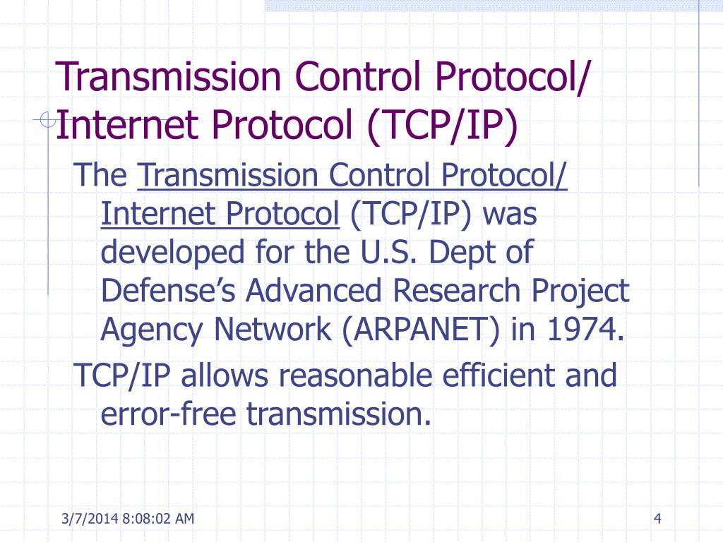 Transmission Control Protocol/ Internet Protocol (TCP/IP)
