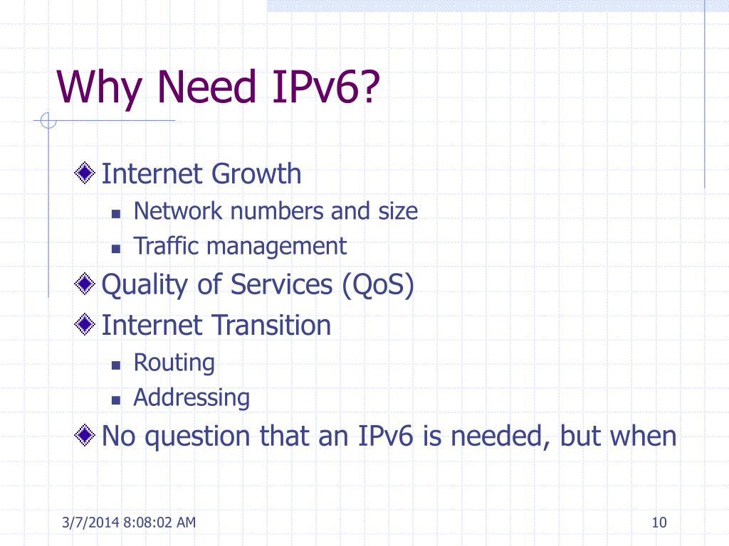 Why Need IPv6?