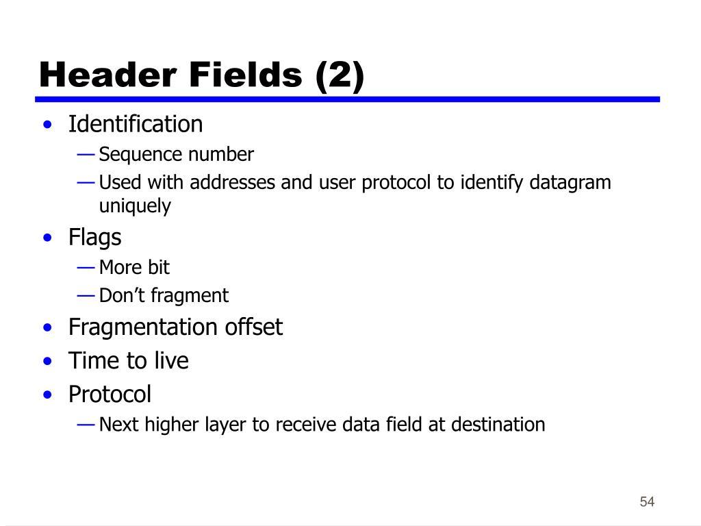 Header Fields (2)