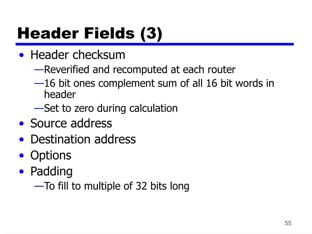 Header Fields (3)