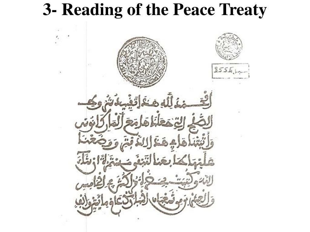 3- Reading of the Peace Treaty