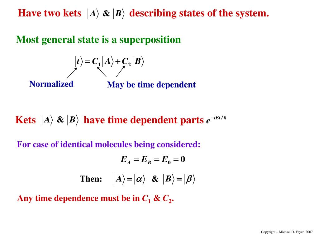 Most general state is a superposition
