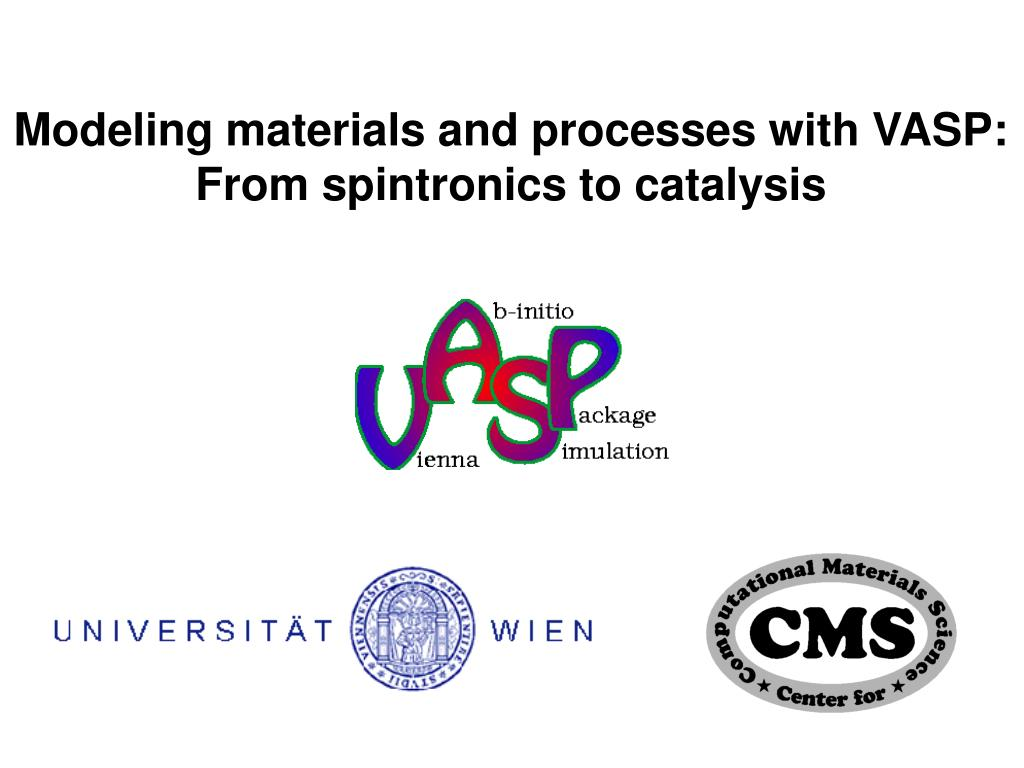 Modeling materials and processes with VASP: