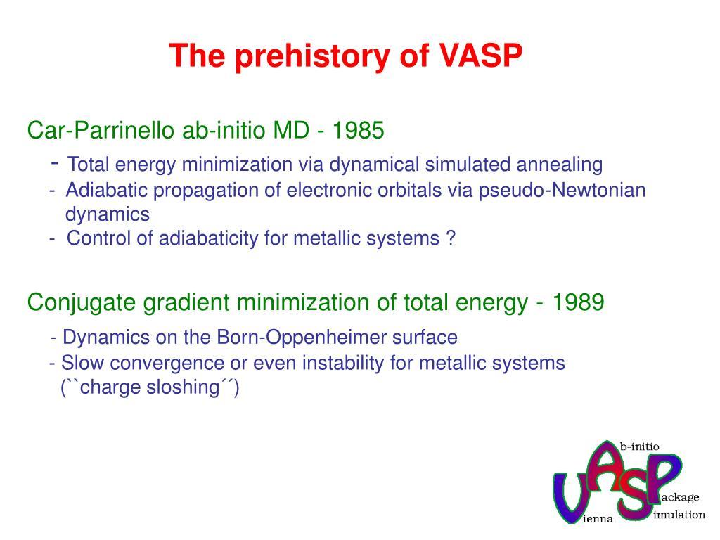 The prehistory of VASP