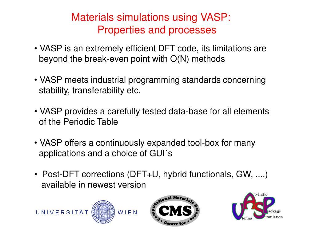 Materials simulations using VASP: