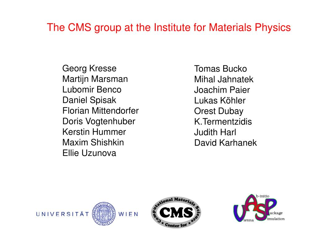 The CMS group at the Institute for Materials Physics