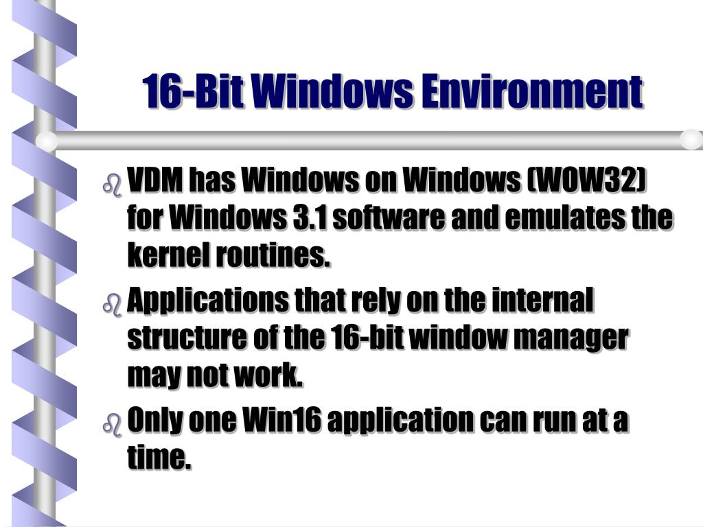 16-Bit Windows Environment