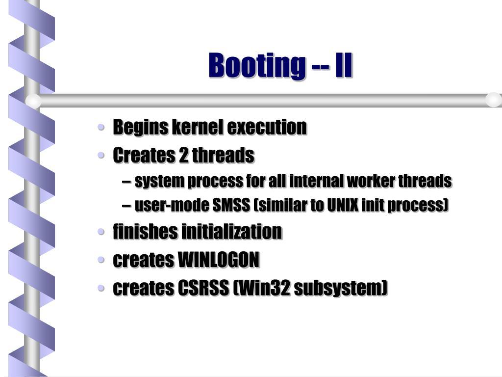 Booting -- II