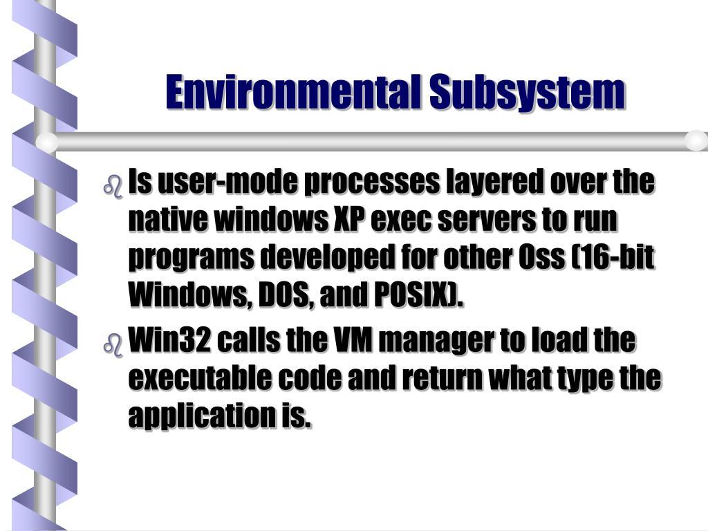 Environmental Subsystem
