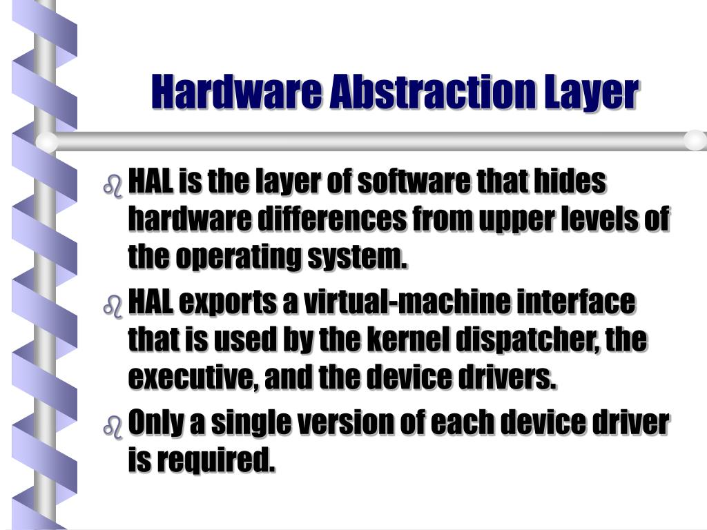 Hardware Abstraction Layer
