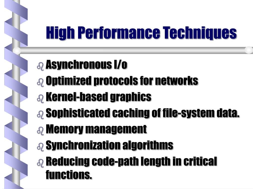 High Performance Techniques