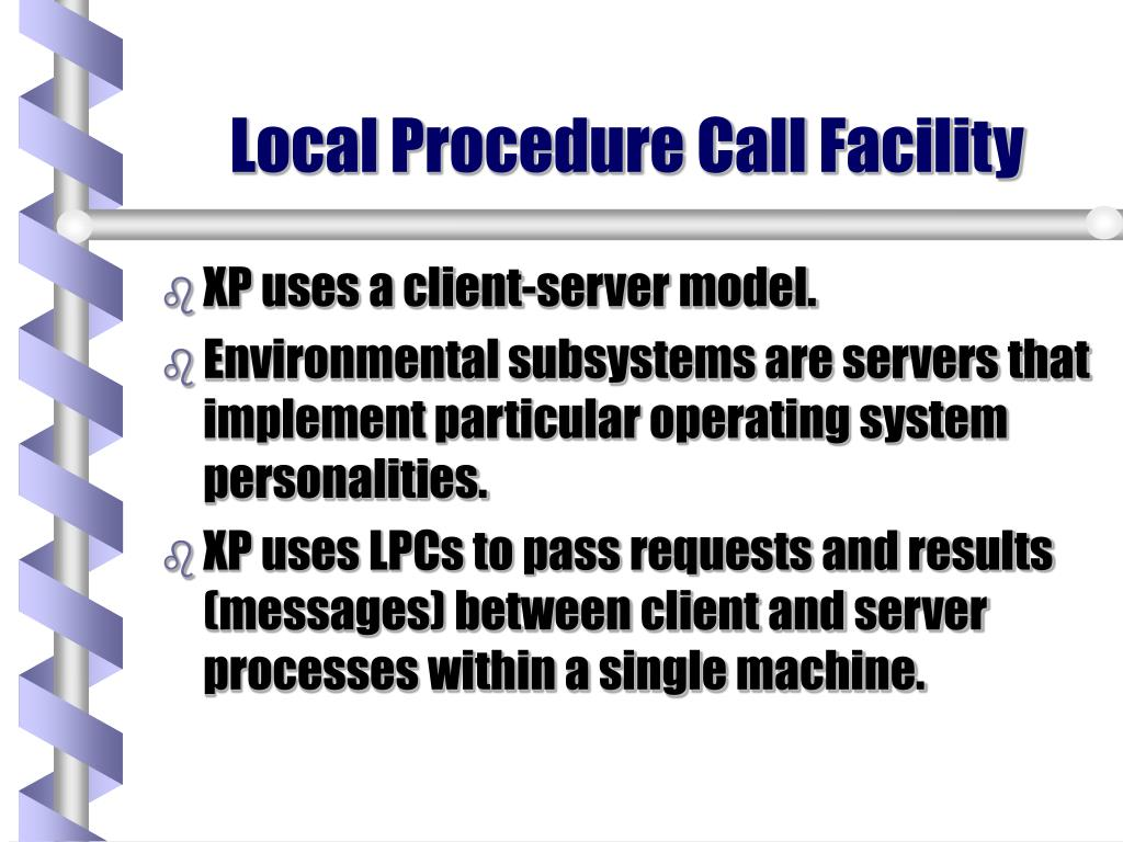 Local Procedure Call Facility