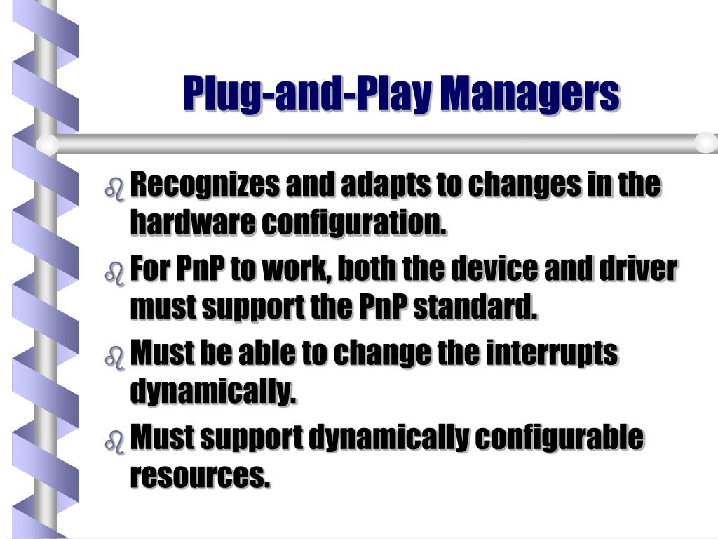 Plug-and-Play Managers