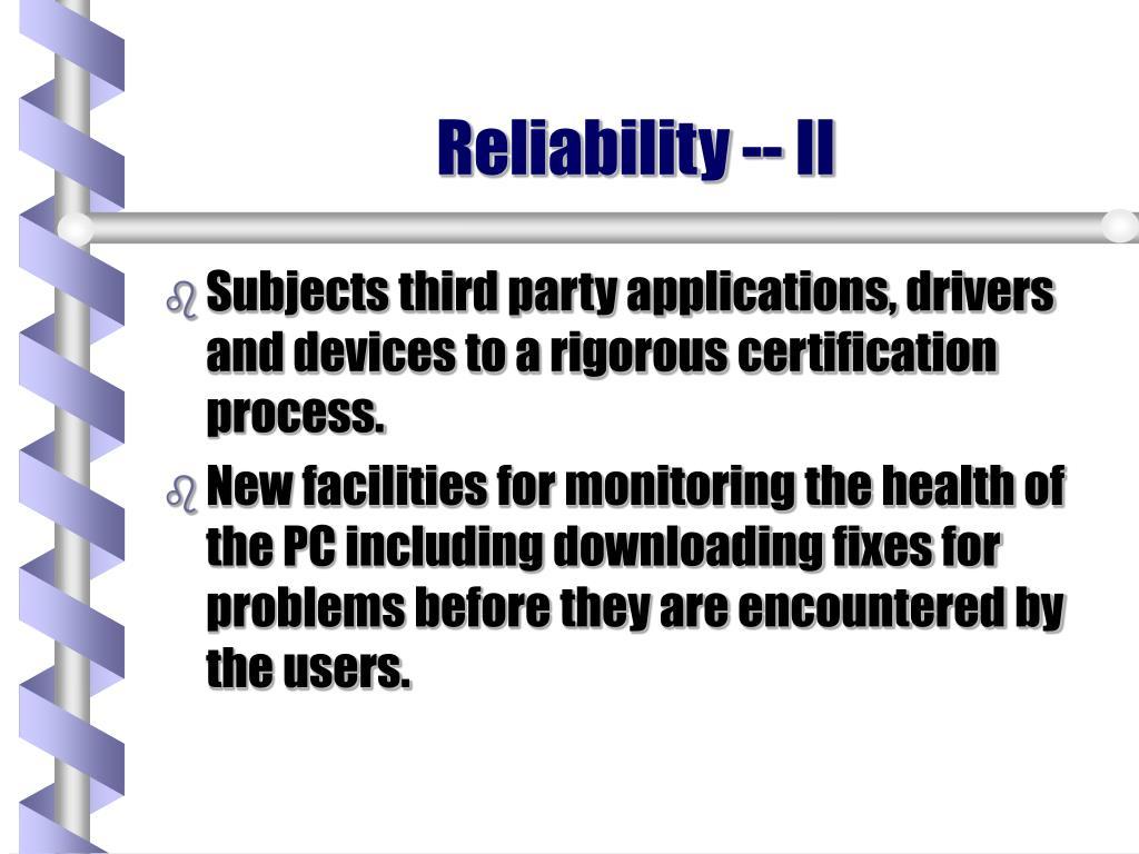 Reliability -- II