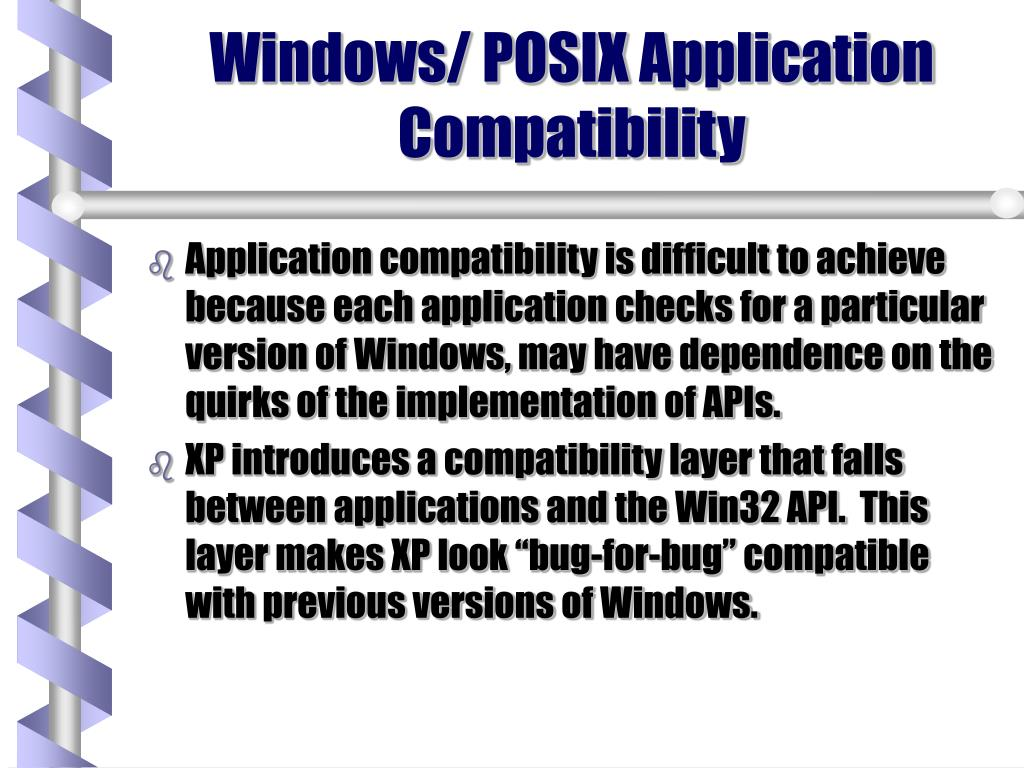 Windows/ POSIX Application Compatibility
