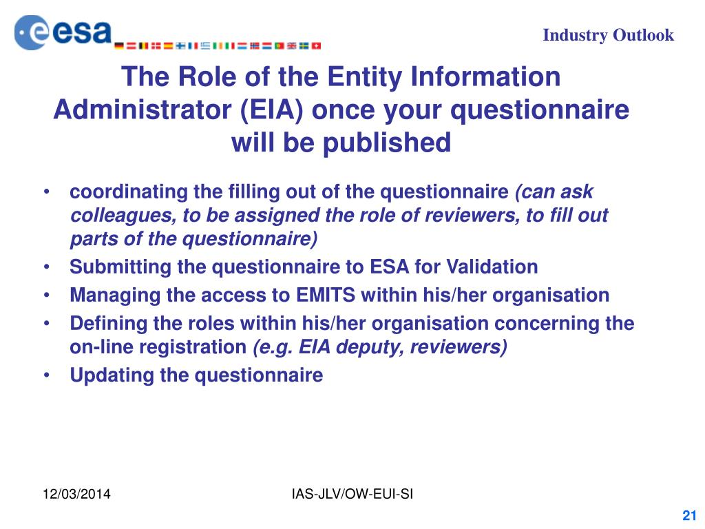 The Role of the Entity Information Administrator (EIA) once your questionnaire will be published