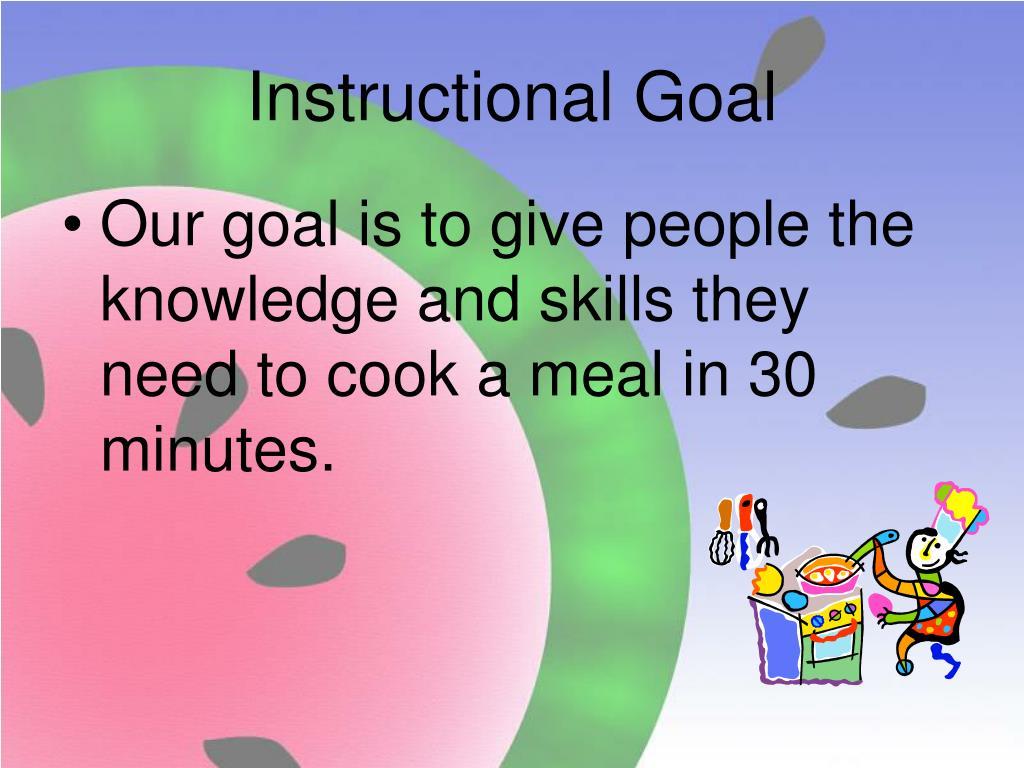 Instructional Goal