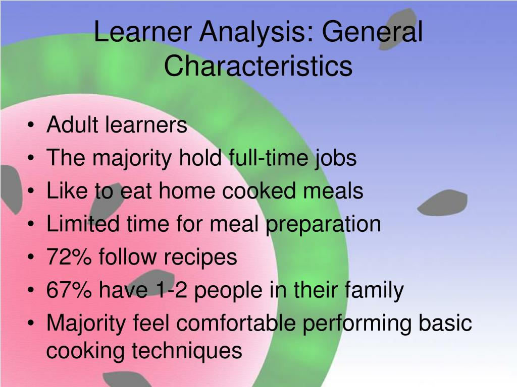Learner Analysis: General Characteristics