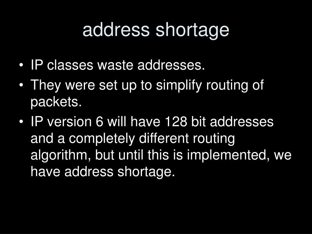 address shortage
