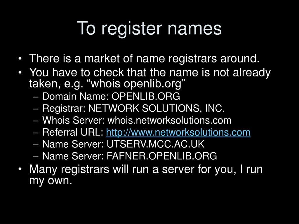 To register names