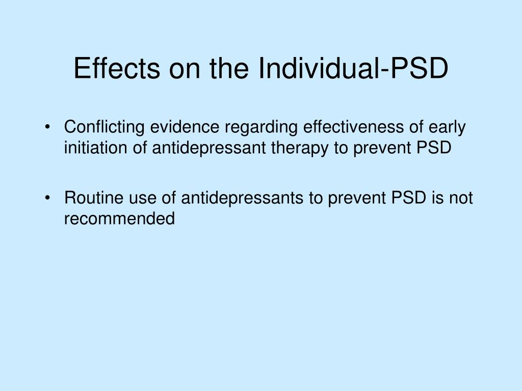 Conflicting evidence regarding effectiveness of early initiation of antidepressant therapy to prevent PSD