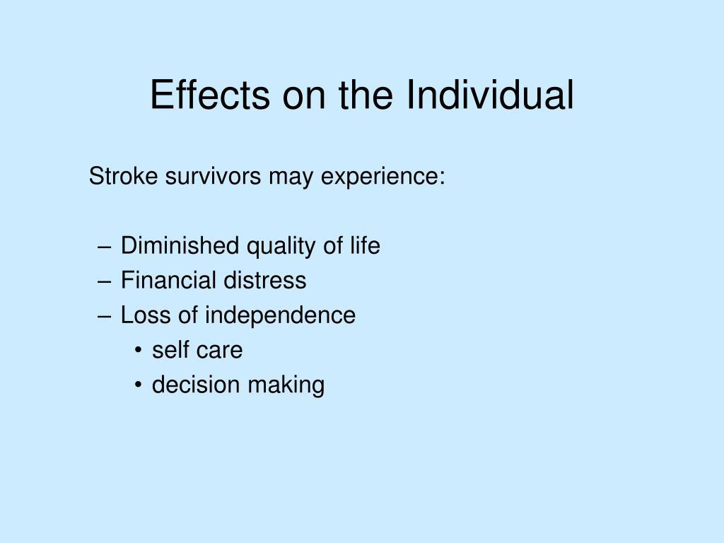 Stroke survivors may experience: