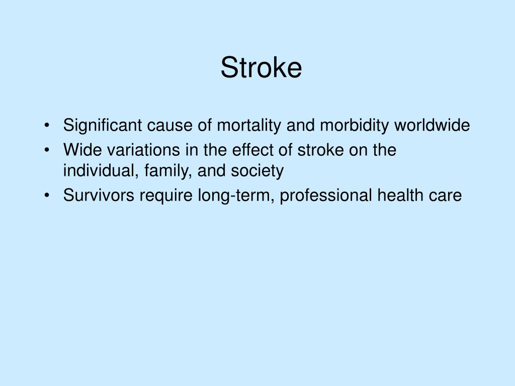 Significant cause of mortality and morbidity worldwide