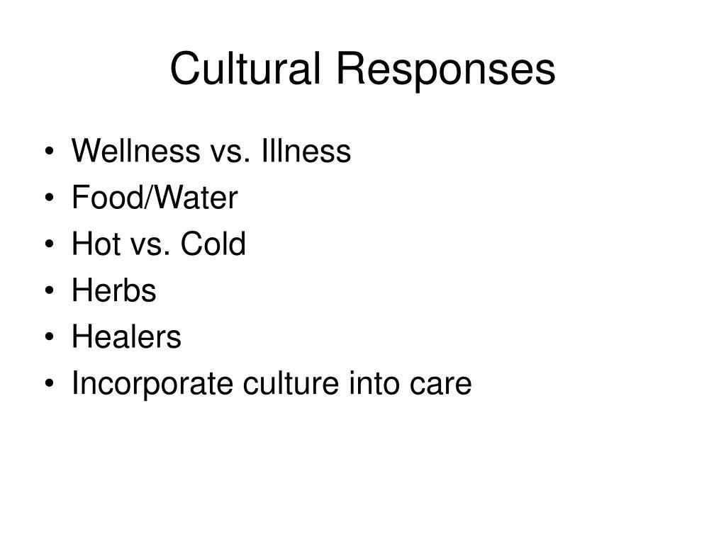 Cultural Responses