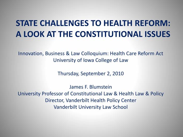 State challenges to health reform a look at the constitutional issues