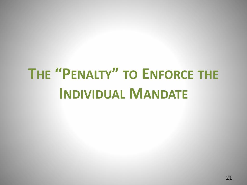 "The ""Penalty"" to Enforce the Individual Mandate"