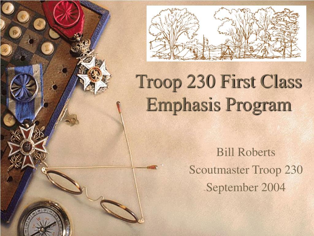 Troop 230 First Class Emphasis Program