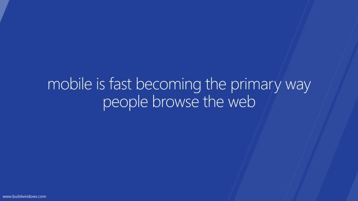 mobile is fast becoming the primary way