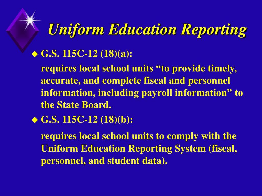 Uniform Education Reporting