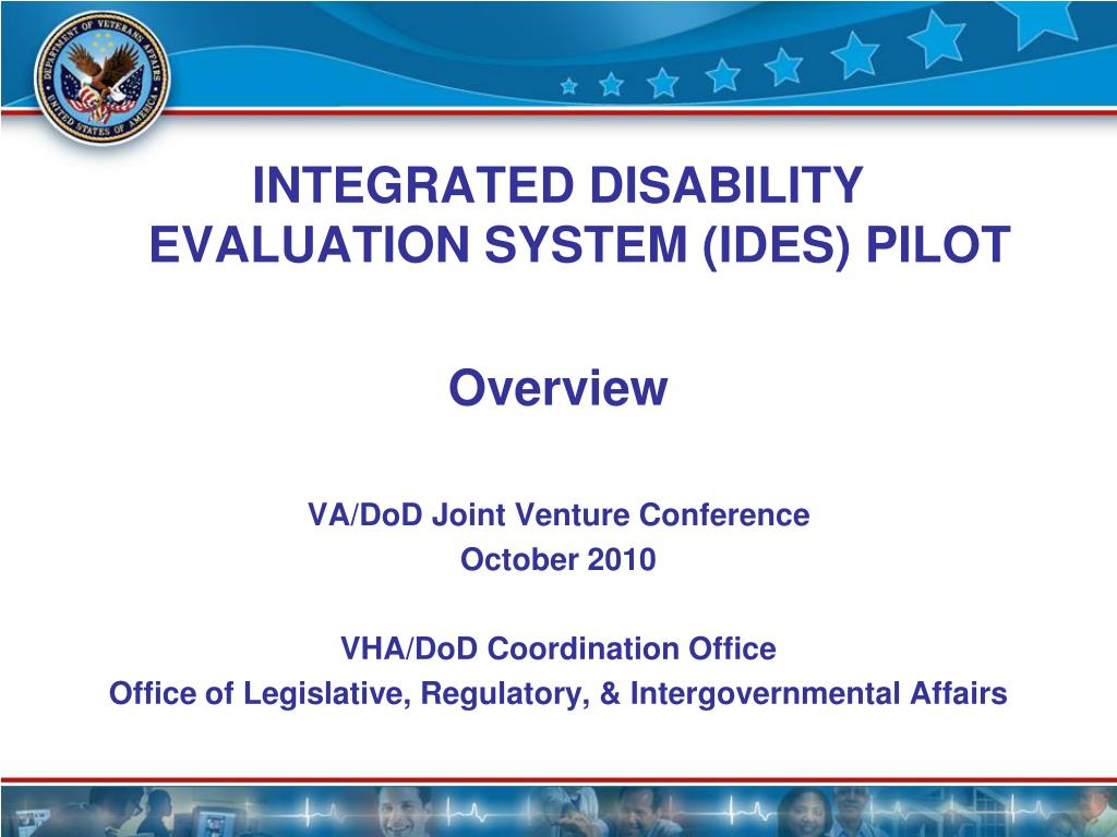 Integrated Disability Evaluation System (IDES) Pilot