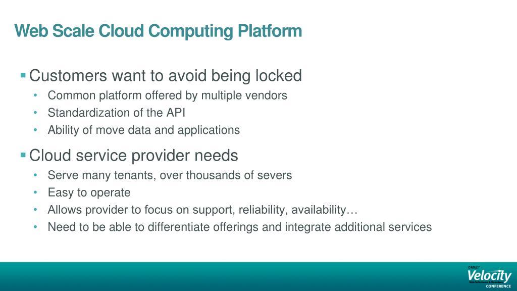 Web Scale Cloud Computing Platform