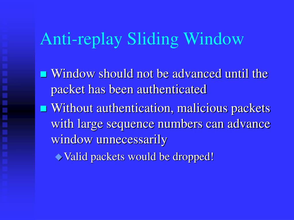 Anti-replay Sliding Window