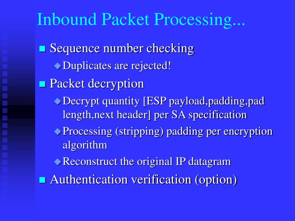 Inbound Packet Processing...