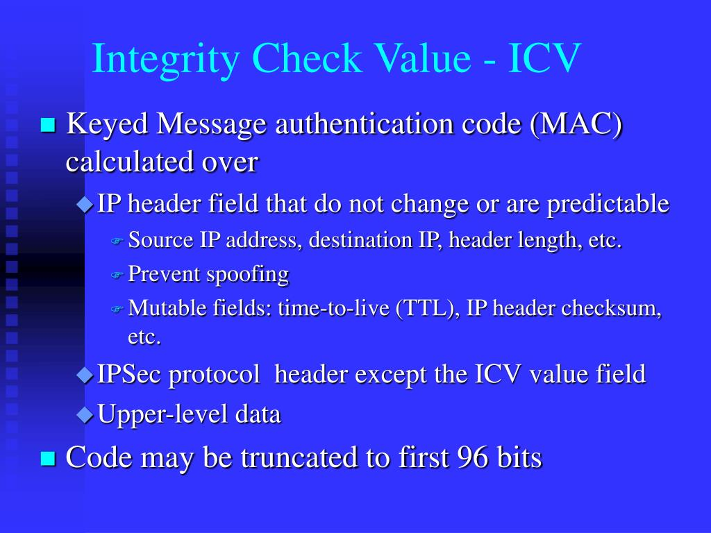 Integrity Check Value - ICV