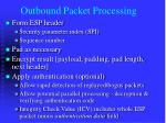 outbound packet processing