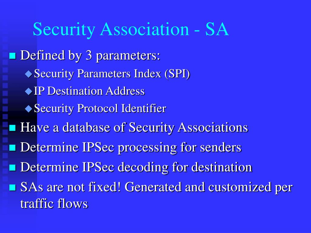Security Association - SA