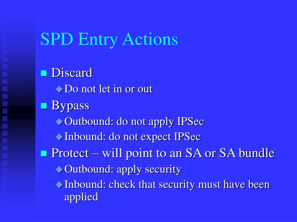 SPD Entry Actions