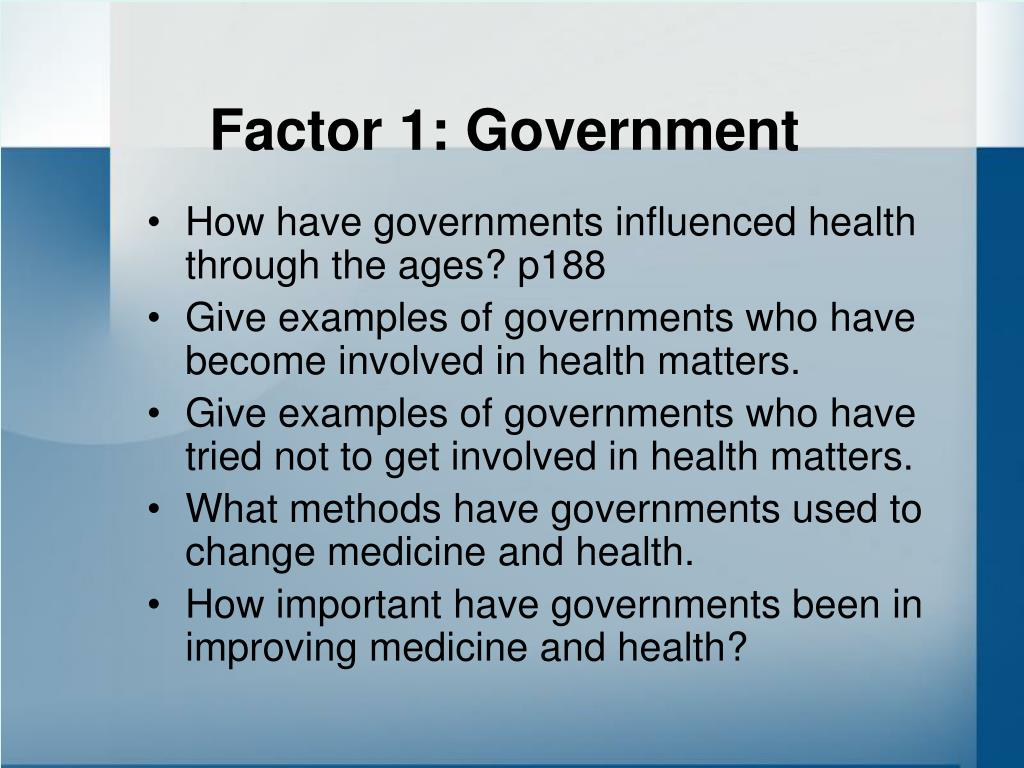 Factor 1: Government