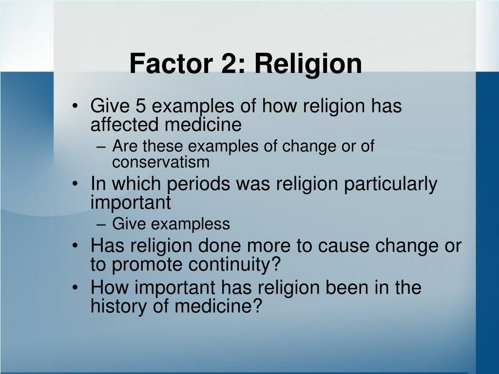 Factor 2: Religion