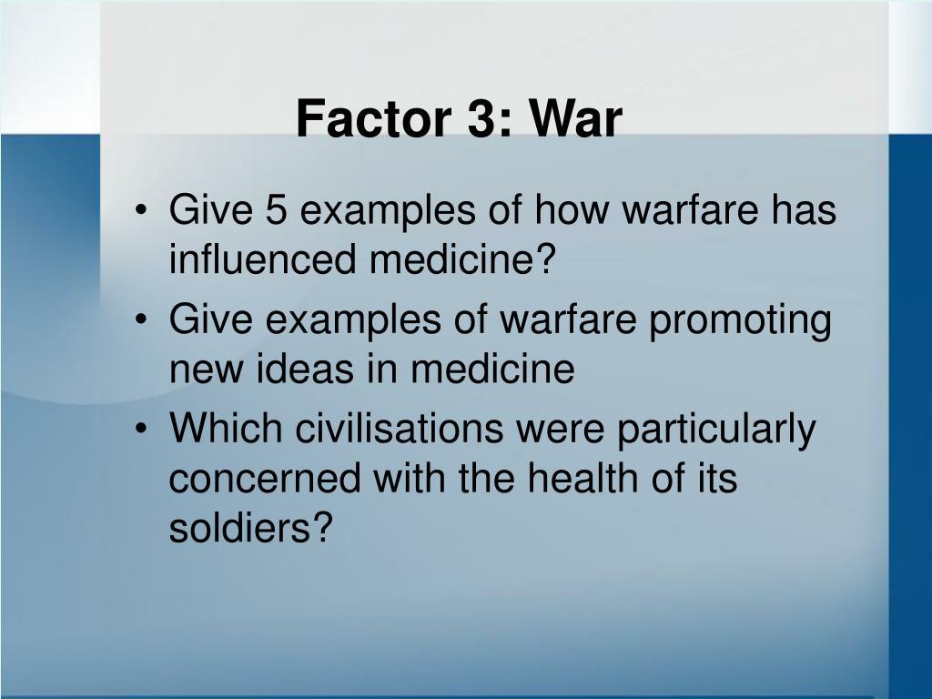 Factor 3: War