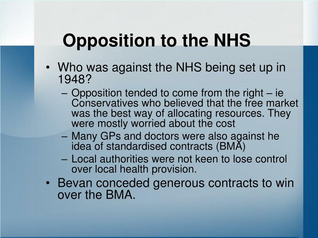 Opposition to the NHS