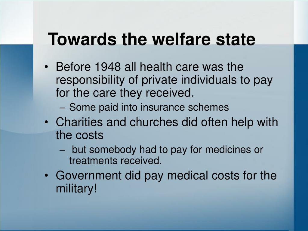 Towards the welfare state