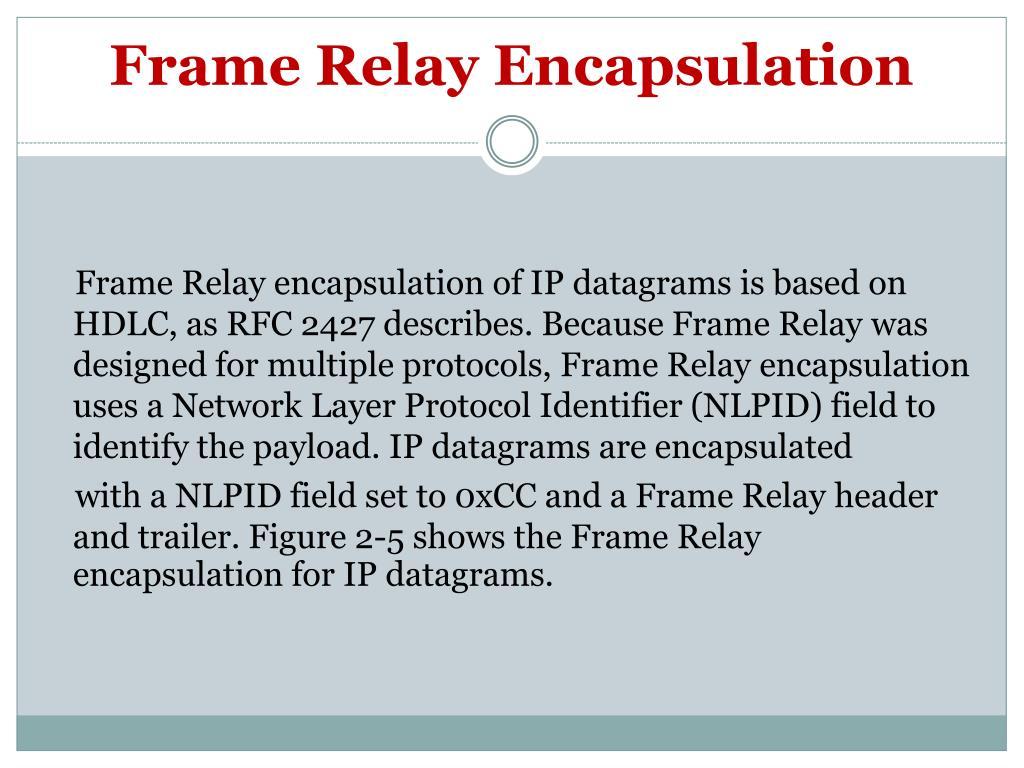 Frame Relay Encapsulation