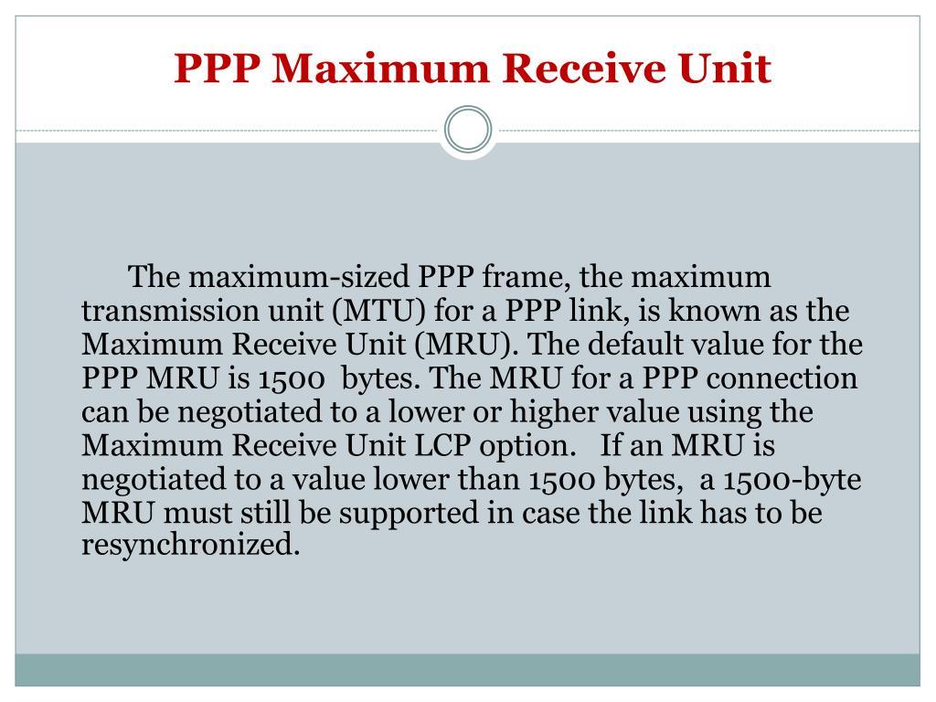 PPP Maximum Receive Unit